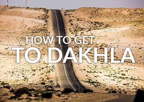 Get to Dakhla